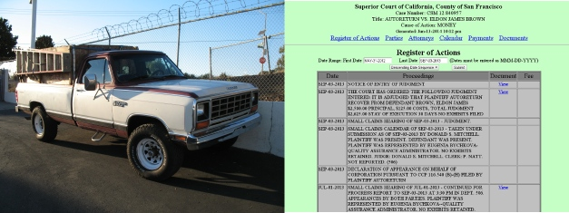 This was my truck that I didn't have enough money to get repaired to pass SMOG. (click on the image to view the court case).