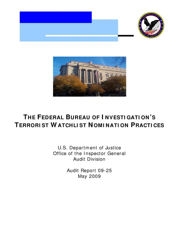 The Federal Bureau of Investigation's Terrorist Watchlist Nomination Practices, Audit Report 09-25, May 2009-001