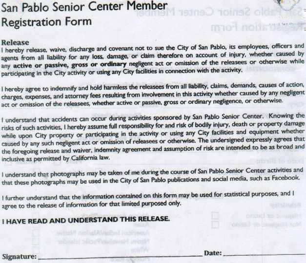 The City Of San Pablo, California is demanding that Senior Citizens waive all rights and agree to be commercially exploited, JUST TO USE THE SENIOR CENTER!